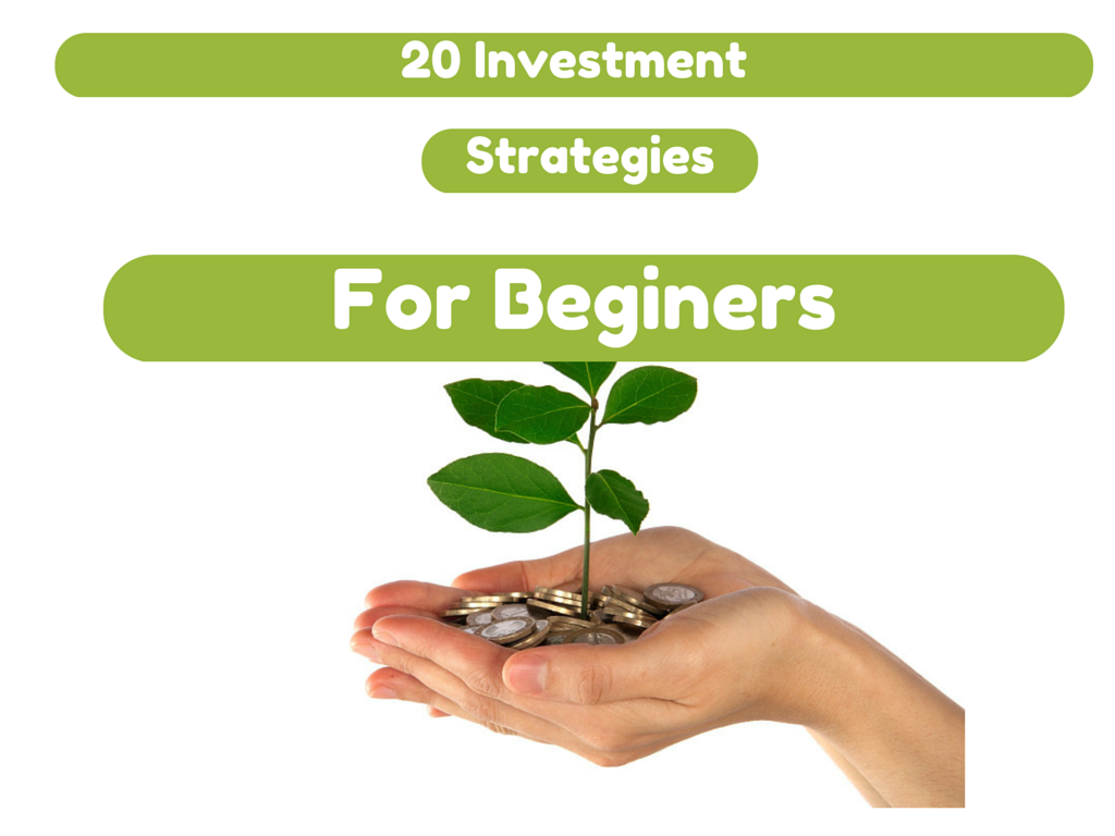 20 Investment Strategies For Beginers