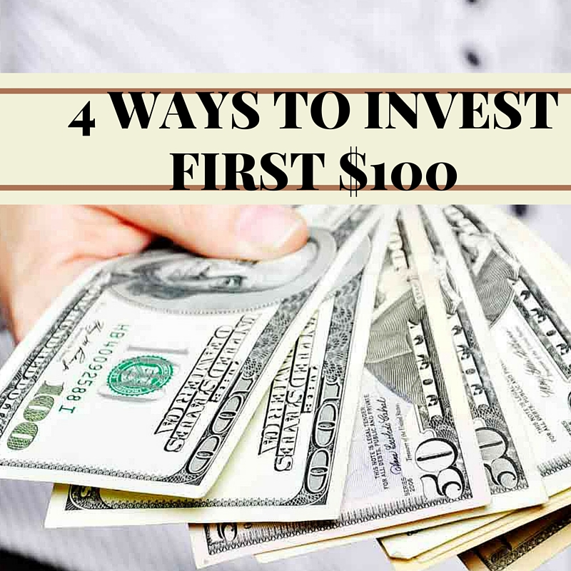 4 Ways to Invest $100 or Less