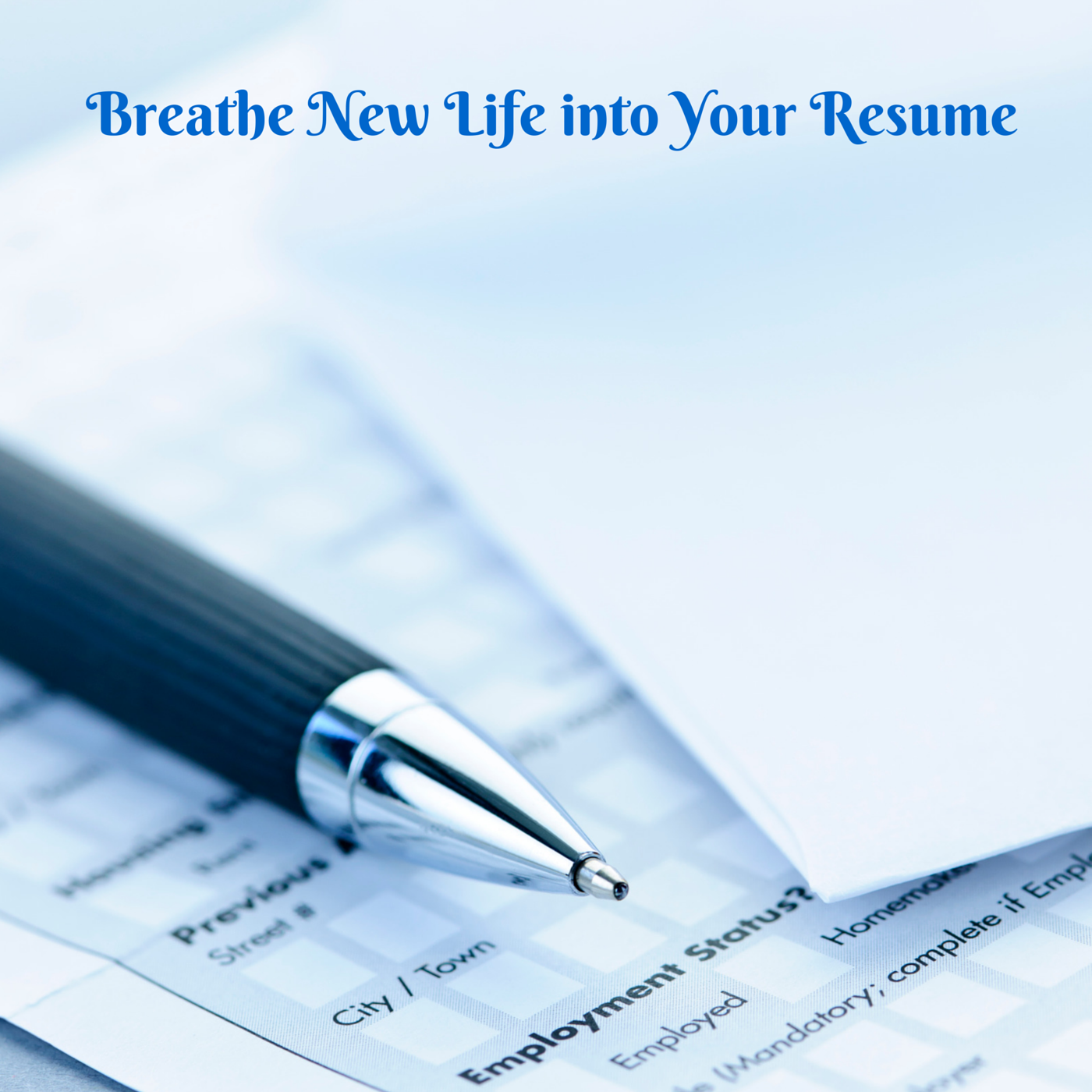 New Life in your resume