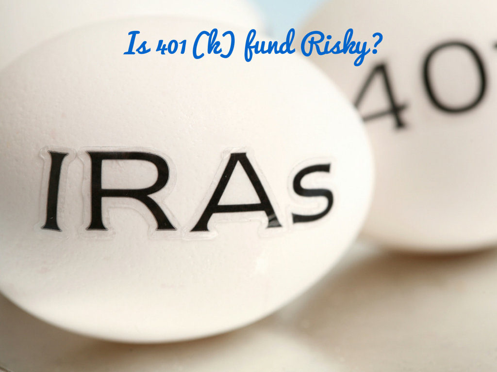 Is 401(k) fund Risky