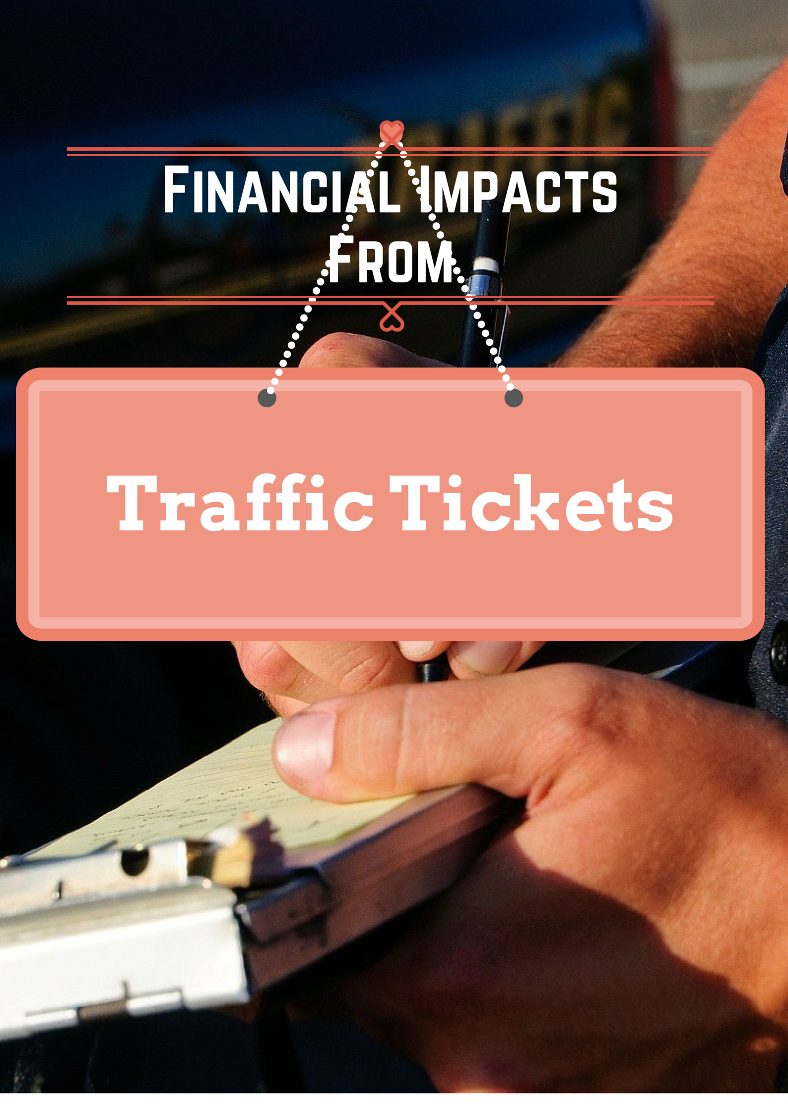 Financial Impacts From Traffic Tickets