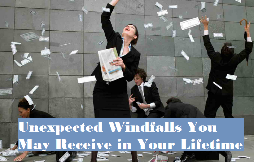 Financial Windfall You May Receive