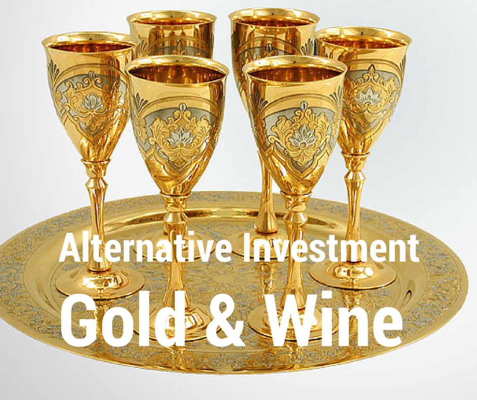 Alternative Investment Gold and Wine