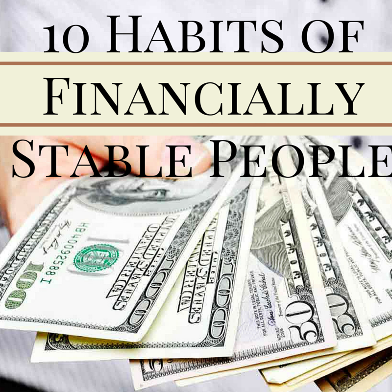10 Habits of Financially Stable Person