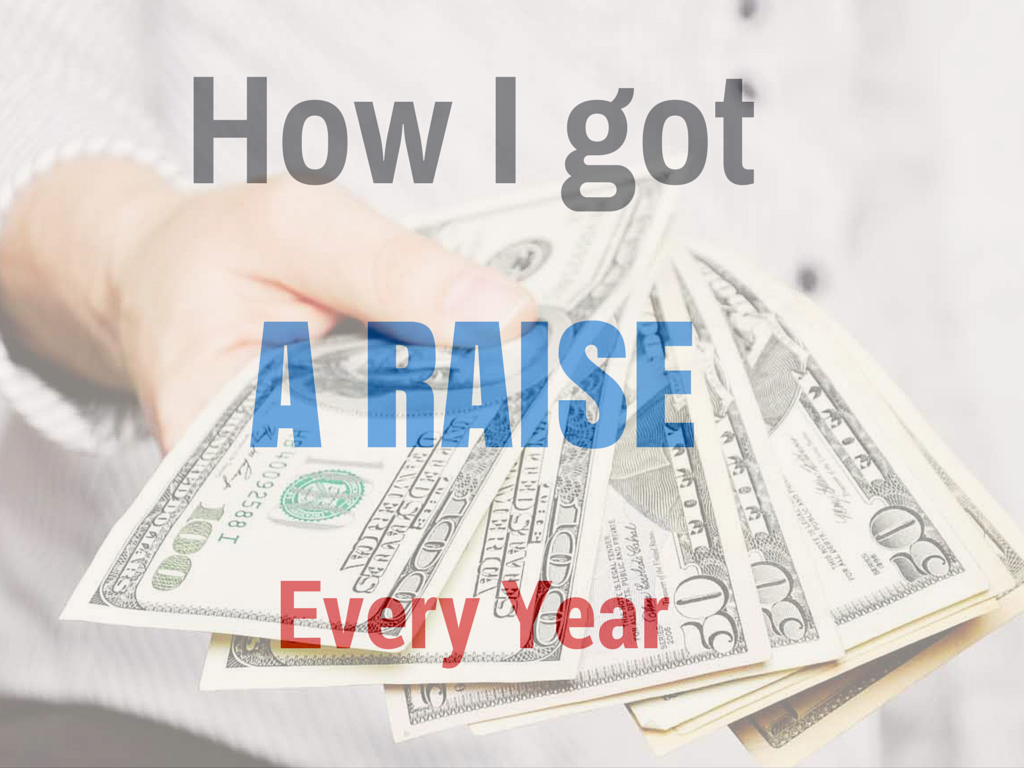 How I got raise every year