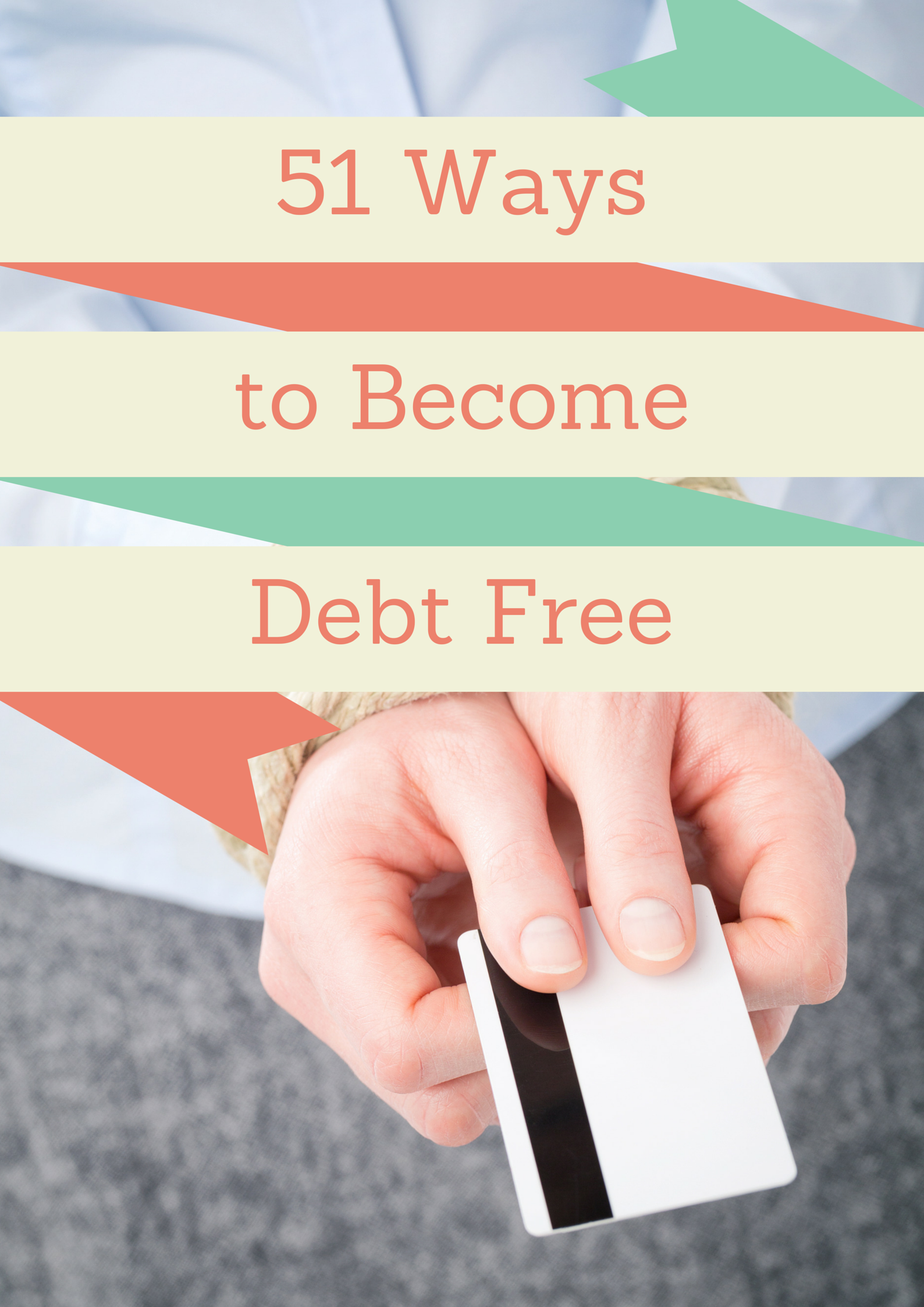 51 Ways to become debt free