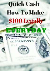 QuickCash -Earning $100 Legally Everyday