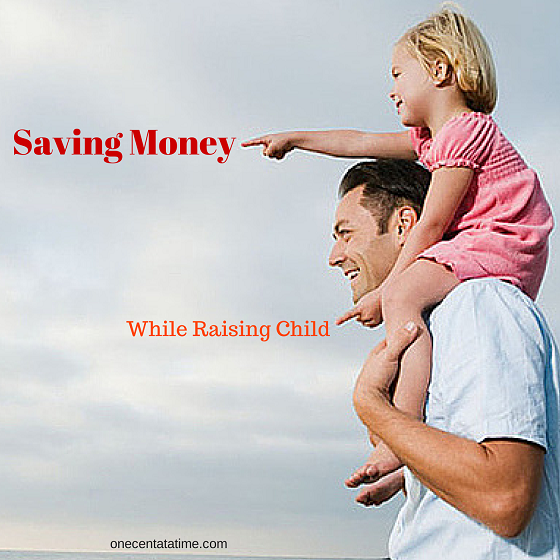 Saving Money while raising child