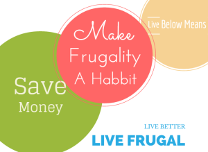 Stay Frugal