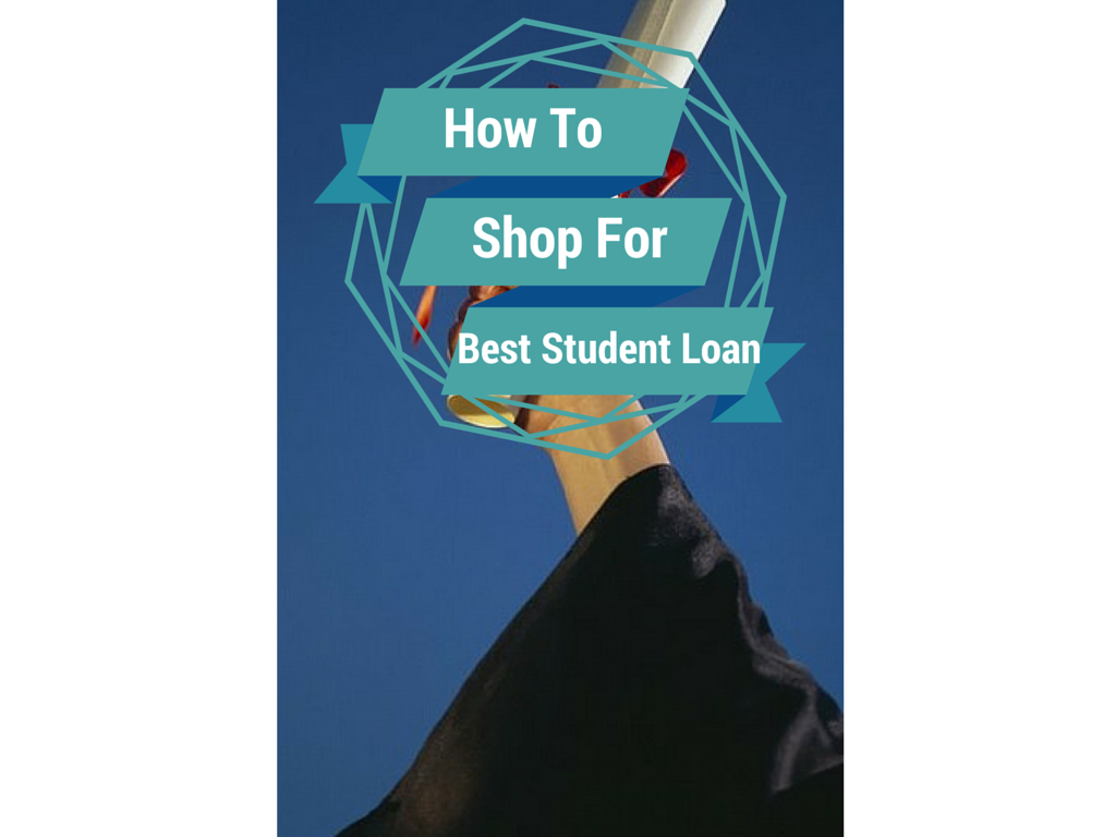 3 Ways to Shop Student Loan