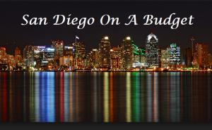 San Diegao on A Budget