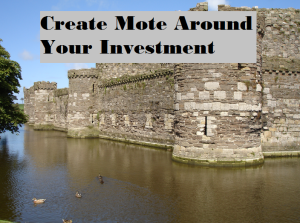 Create a Moat Around Investment