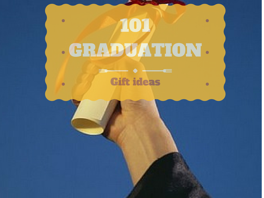 101 College Graduation Gift Ideas