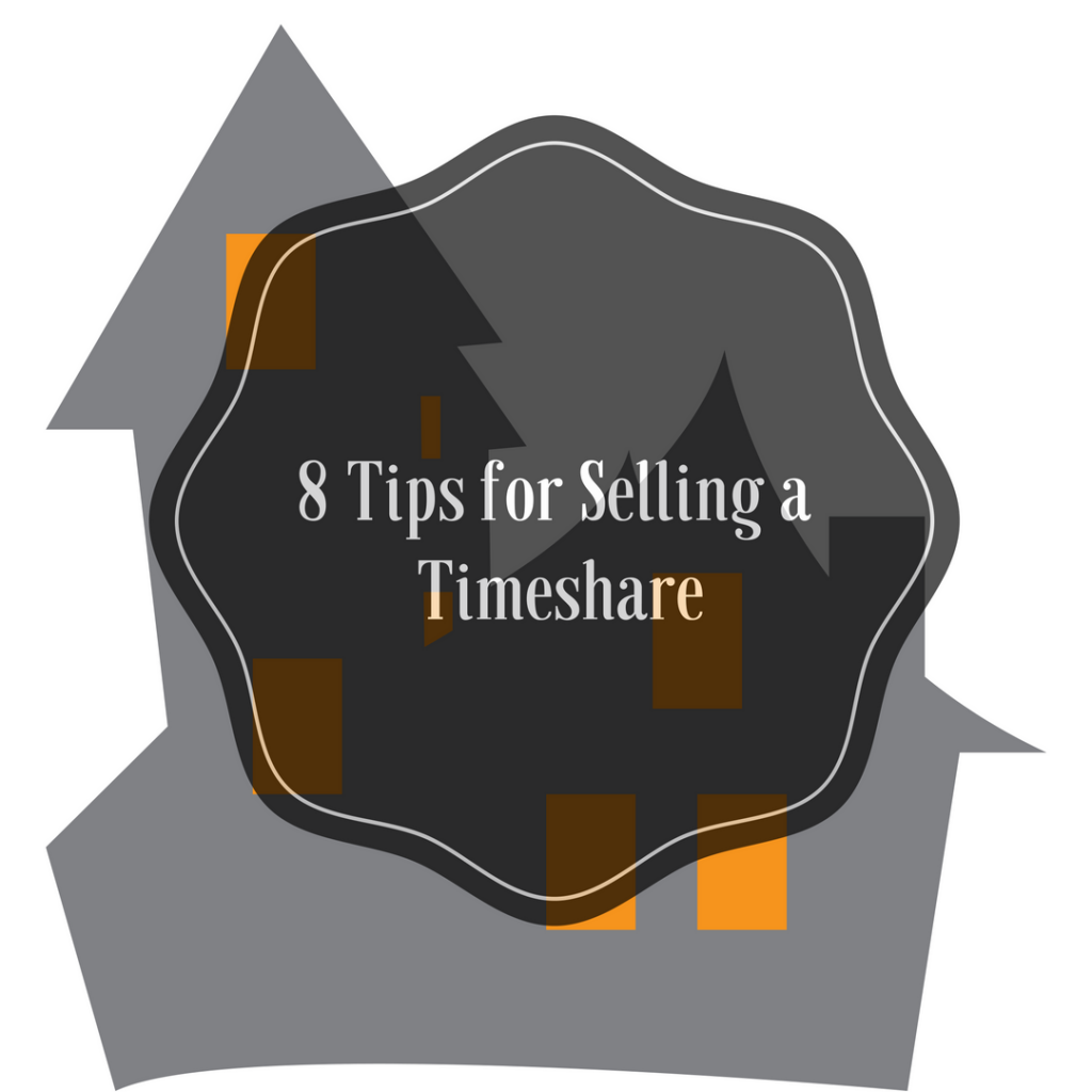 8 Tips for Selling a Timeshare
