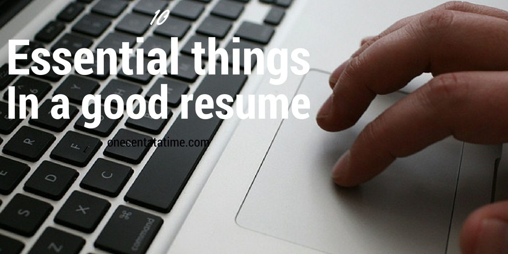 10 Essential Things in a Good Resume