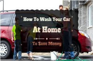 How to Wash Your Car at Home To Save Money