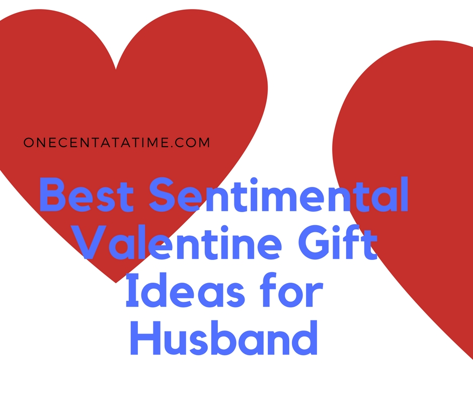 Best Sentimental Valentine Gift Ideas for Husband