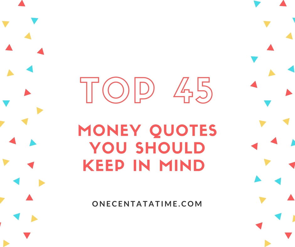 45 Money Quotes You Should Keep In Mind