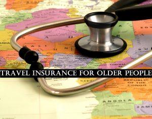 Travel Insurance for Older People